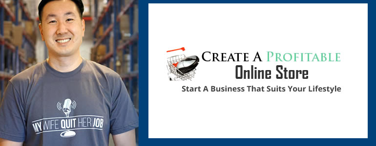 Create a Profitable Online Store Review
