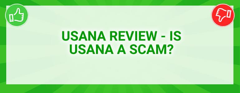 USANA Review – Is USANA A Scam?