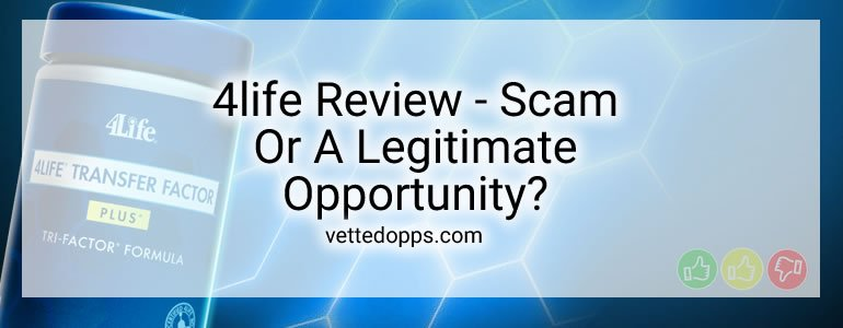 4Life Review – Scam Or A Legitimate Opportunity? Discover The Truth!